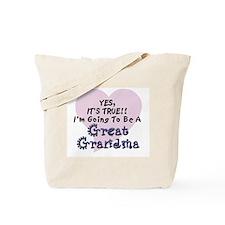 True Great Grandma To Be Tote Bag