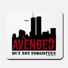 9/11 avenged not forgotten Mousepad