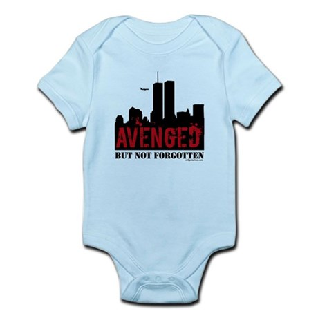 9/11 avenged not forgotten Infant Bodysuit