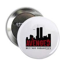 """9/11 avenged not forgotten 2.25"""" Button"""