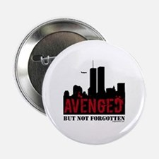 "9/11 avenged not forgotten 2.25"" Button"