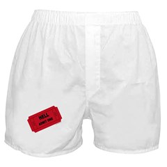 Ticket To Hell Boxer Shorts