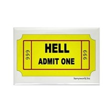 Ticket to Hell2 Rectangle Magnet (10 pack)