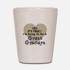 True, Great Grandpa To Be Shot Glass