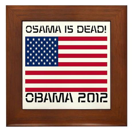 Osama Is Dead Framed Tile