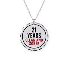 21 Years Clean and Sober Necklace Circle Charm