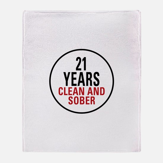 21 Years Clean and Sober Throw Blanket