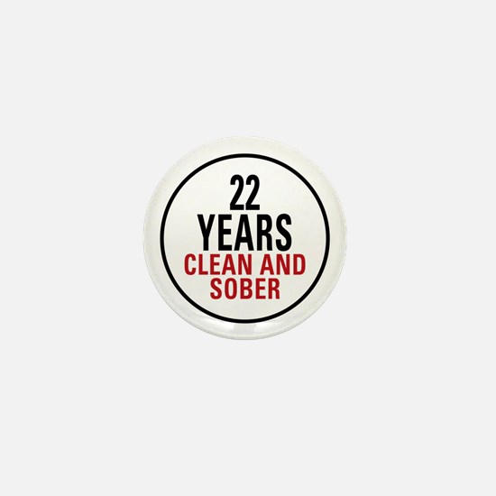 22 Years Clean and Sober Mini Button