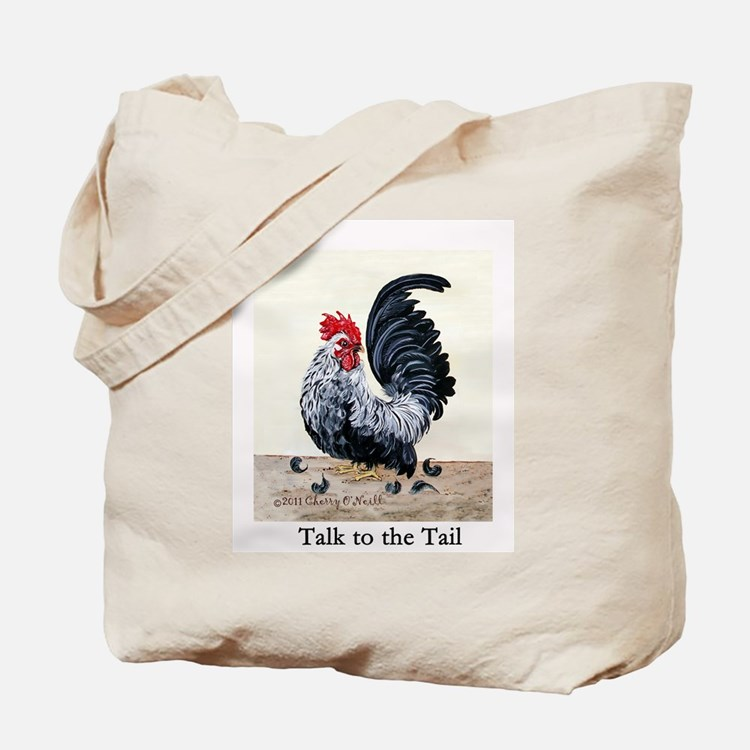 Chicken - Talk to the Tail Tote Bag