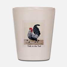 Chicken - Talk to the Tail Shot Glass