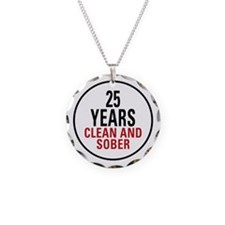 25 Years Clean and Sober Necklace Circle Charm