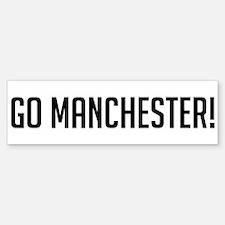 Go Manchester! Bumper Bumper Bumper Sticker