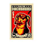 Fear the DACHSHUND! Mini Poster Print