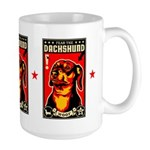 Fear ther DACHSHUND Large Propaganda Mug