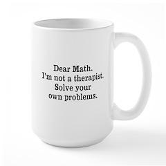I'm not a therapist... Large Mug