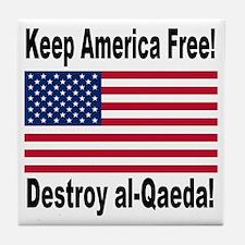 Destroy al-Qaeda Tile Coaster