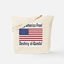 Destroy al-Qaeda Tote Bag