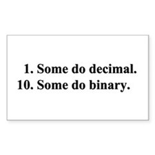"""Binary, or not."" Rectangle Decal"