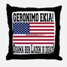 Geronimo EKIA Throw Pillow