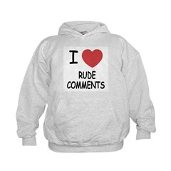 I heart rude comments Hoodie