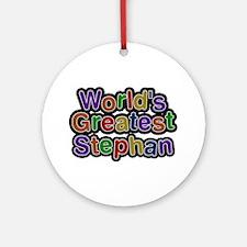 World's Greatest Stephan Round Ornament