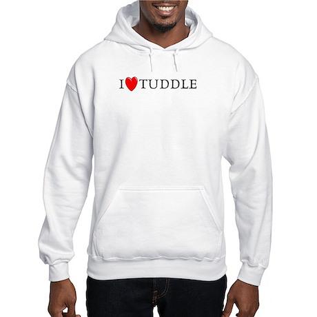 I Love Tuddle Hooded Sweatshirt
