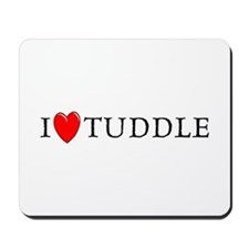 I Love Tuddle Mousepad