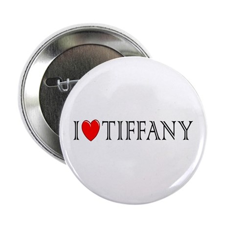 I Love Tiffany Button