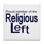 Proud member of the religious Tile Coaster