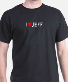 I Love Jeff Black T-Shirt