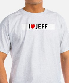 I Love Jeff Ash Grey T-Shirt