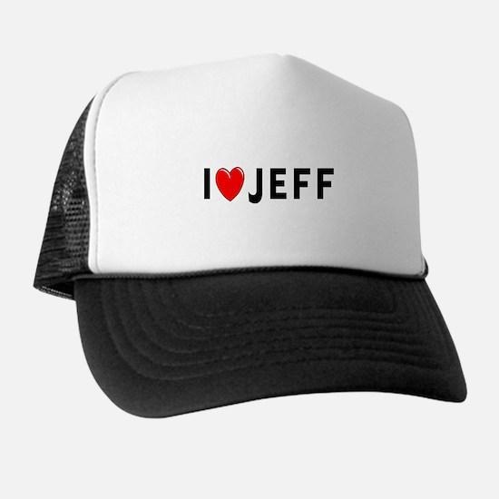 I Love Jeff Trucker Hat