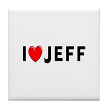 I Love Jeff Tile Coaster
