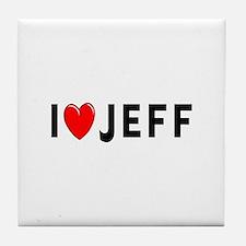 I Love Jeff Tile Coaster