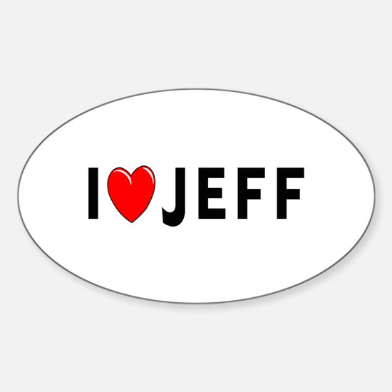 I Love Jeff Oval Decal