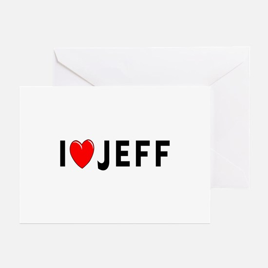 I Love Jeff Greeting Cards (Pk of 10)