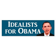 Idealists for Obama bumper sticker