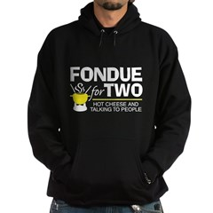 Fondue For Two Hoodie