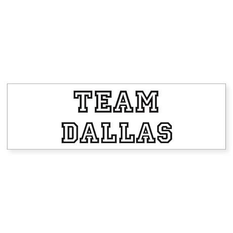 Team Dallas Bumper Sticker