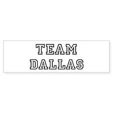 Team Dallas Bumper Bumper Sticker