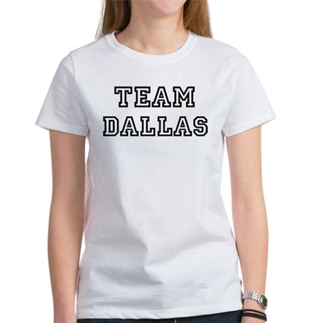 Team Dallas Women's T-Shirt