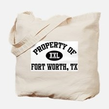 Property of Fort Worth Tote Bag