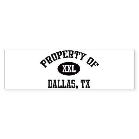 Property of Dallas Bumper Sticker