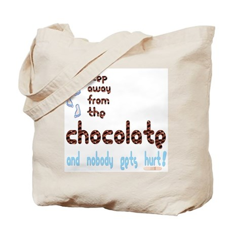 Step Away from the Chocolate Tote Bag