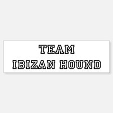 Team Ibizan Hound Bumper Bumper Bumper Sticker