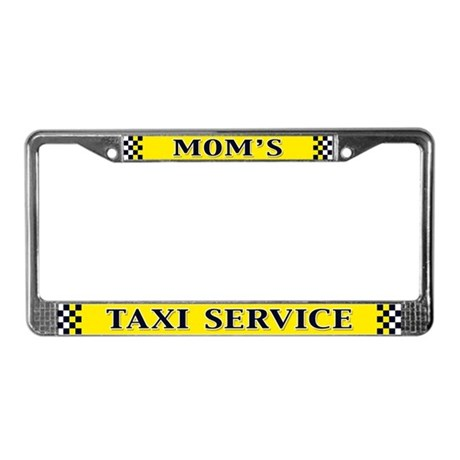Mom's Taxi Service License Plate Frame