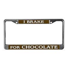 I Brake for Chocolate License Plate Frame