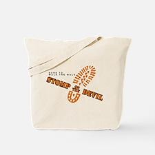 Stomp on the devil Tote Bag