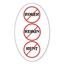 No Roger No Rerun No Rent Oval Decal