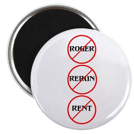 No Roger No Rerun No Rent Magnet